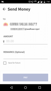 Payment to an Aadhar number. If you enter a 12-digit number on the entry screen instead of a 10-digit phone number, then it is inferred as an Aadhar number.